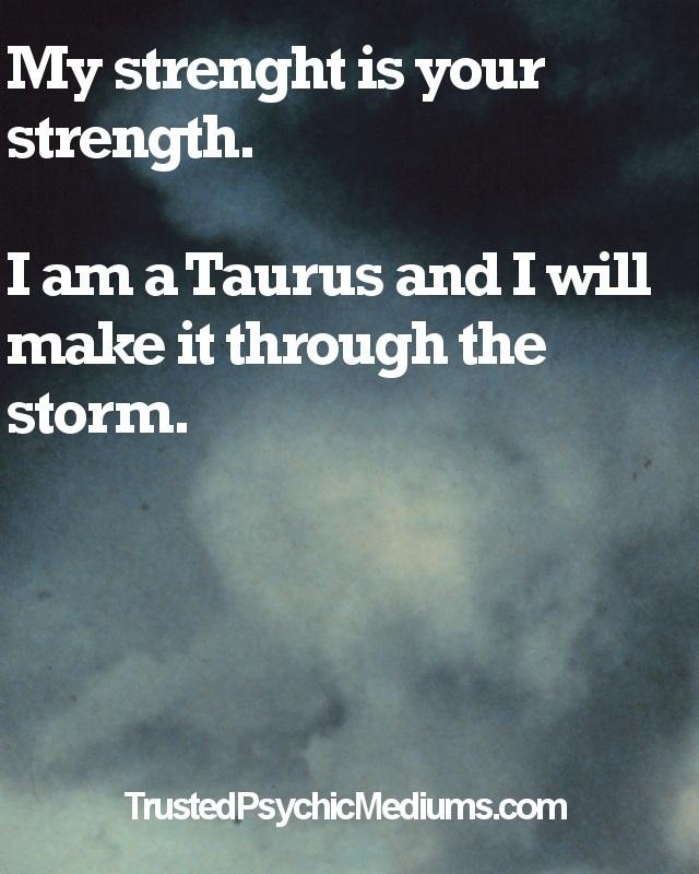 Taurus Life Quote