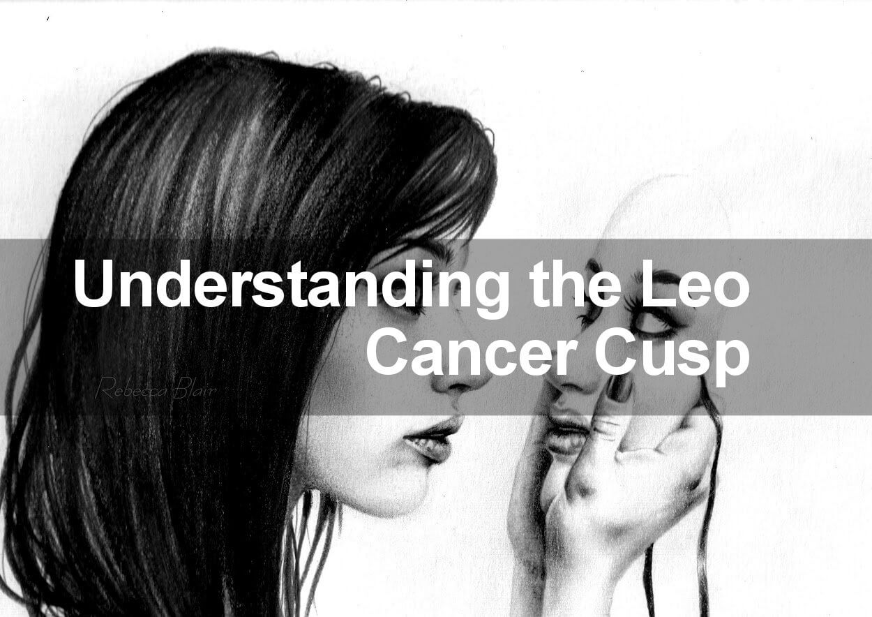 understanding the Leo Cancer cusp