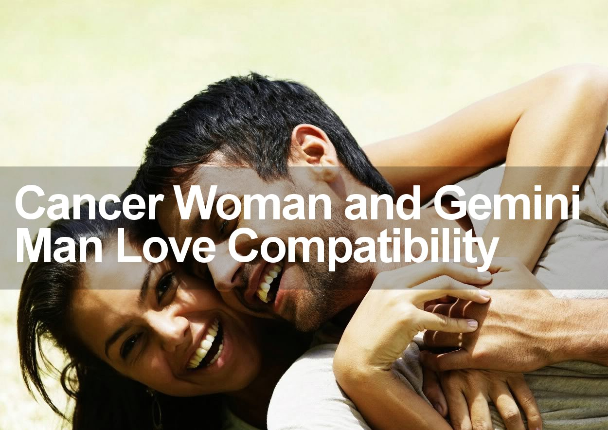 cancer man and gemini woman in love