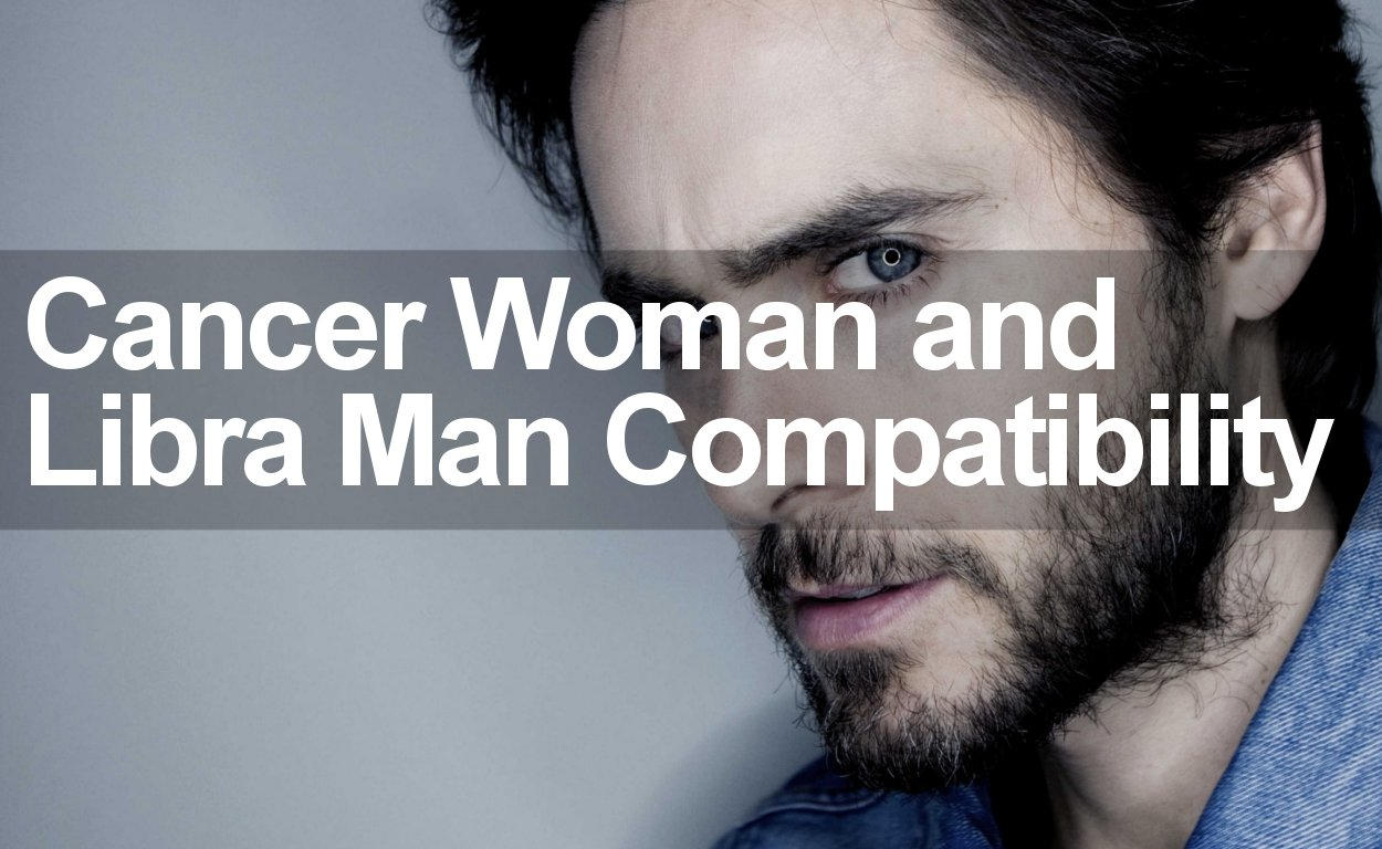 Cancer Woman and Libra Man Love Compatibility