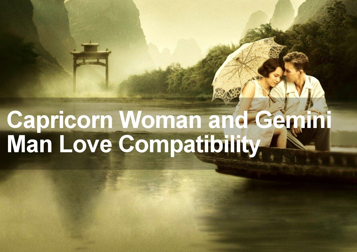 Gemini Woman And Capricorn Man Love Compatibility