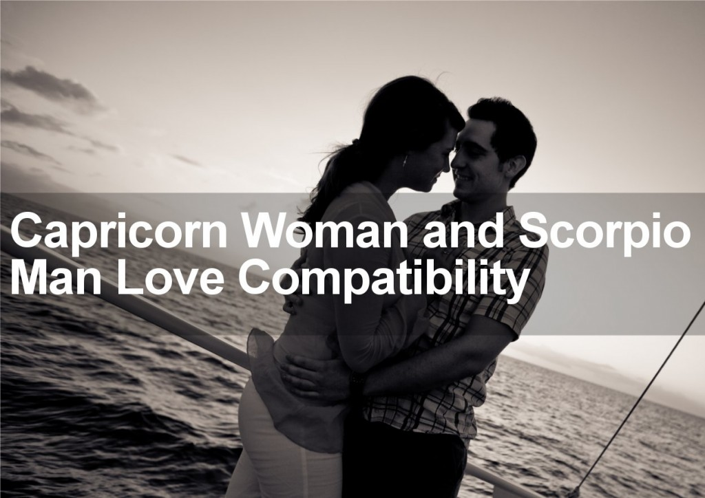 Is a Scorpio Woman the Perfect Love Match for a Capricorn Man