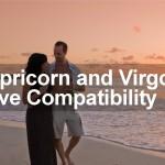 Capricorn Woman and Virgo Man Love Compatibility