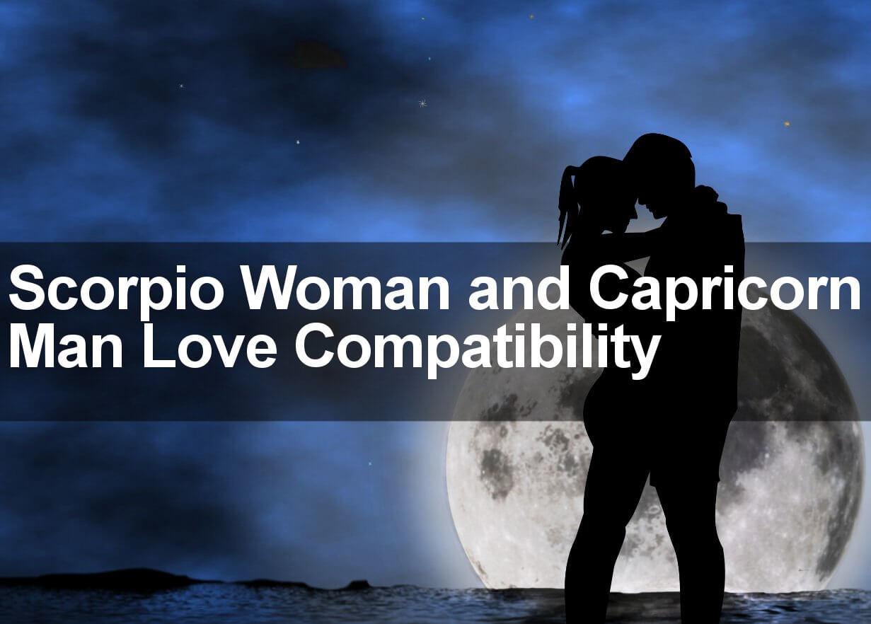 Scorpio Woman and Capricorn Man Love Compatibility