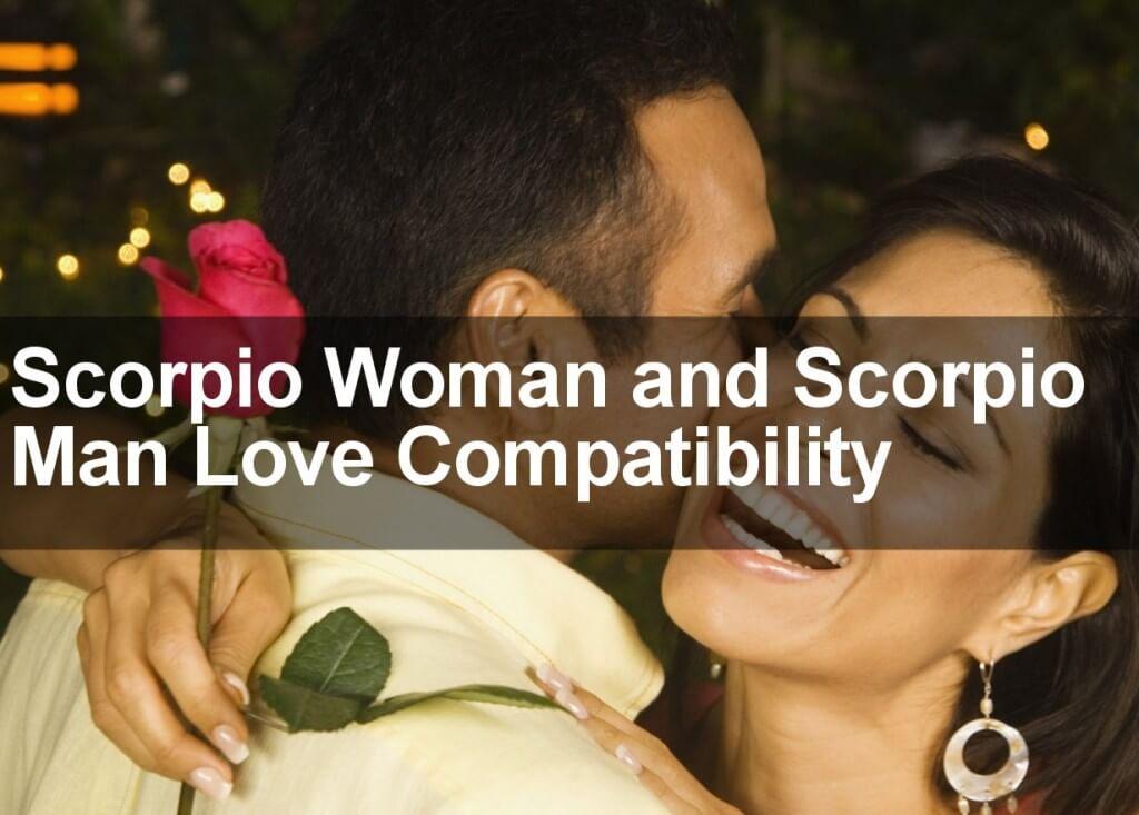 Scorpio Woman and Scorpio Man Love Compatibility