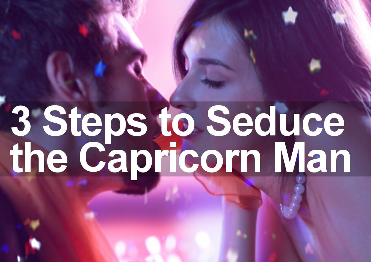 How To Win Over A Capricorn Man