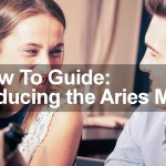 Seducing the Aries Man