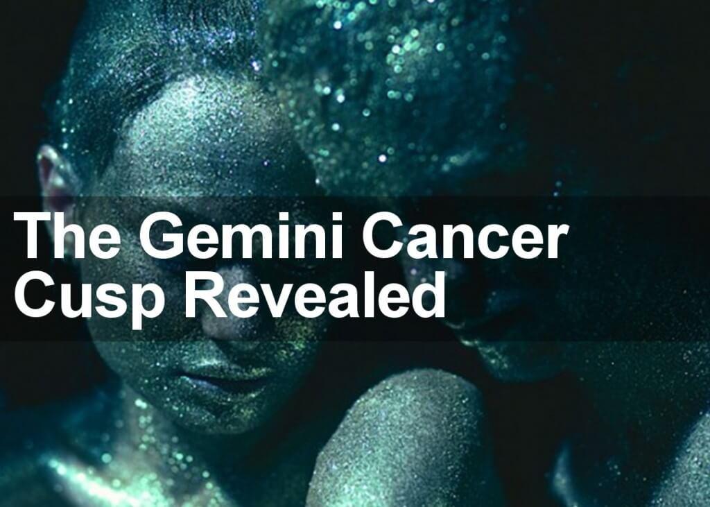 gemini cancer cusp
