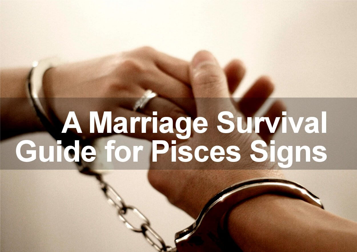 Pisces and Marriage