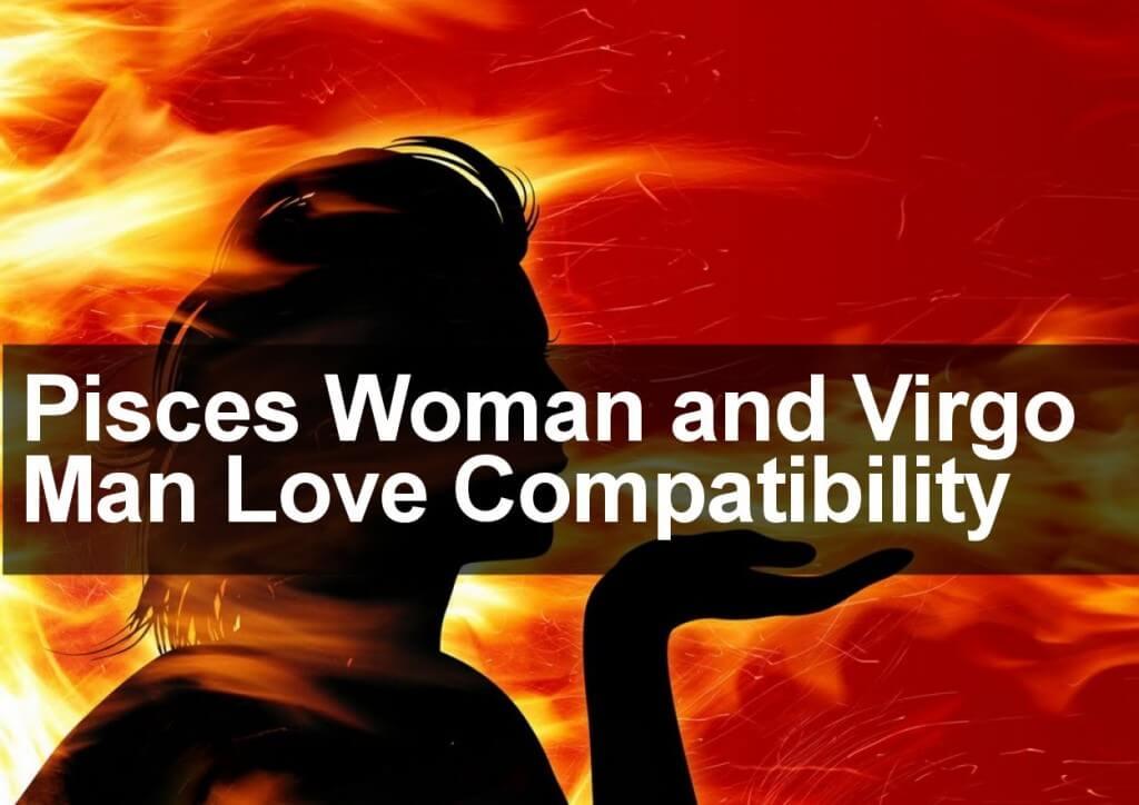 Pisces Woman & Virgo Man Love, Sexual & Marriage