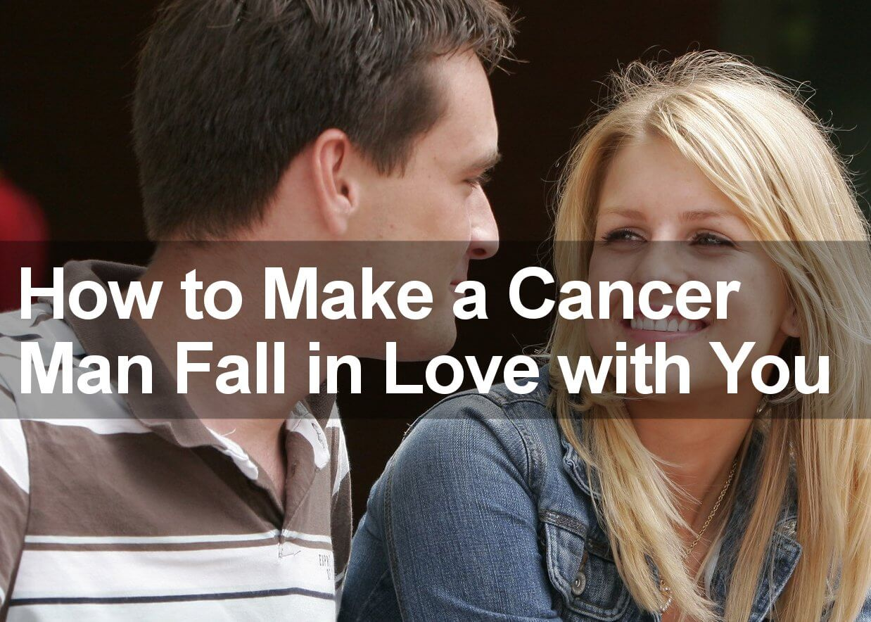 seduce a cancer man