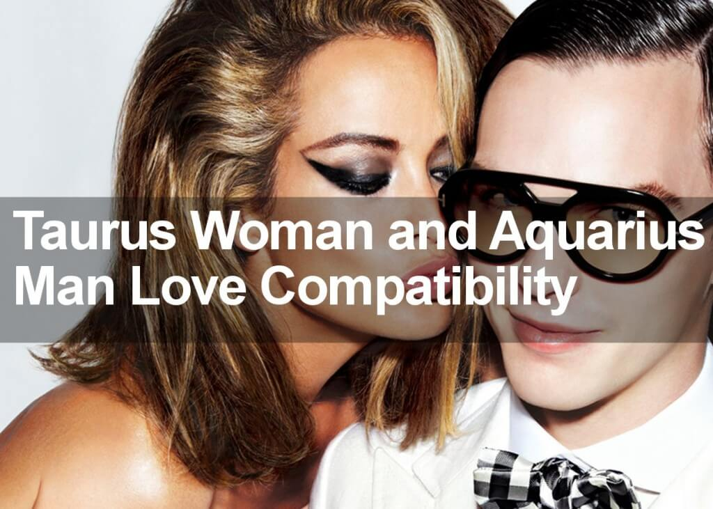 taurus woman and aquarius man