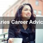 Aries Career Advice