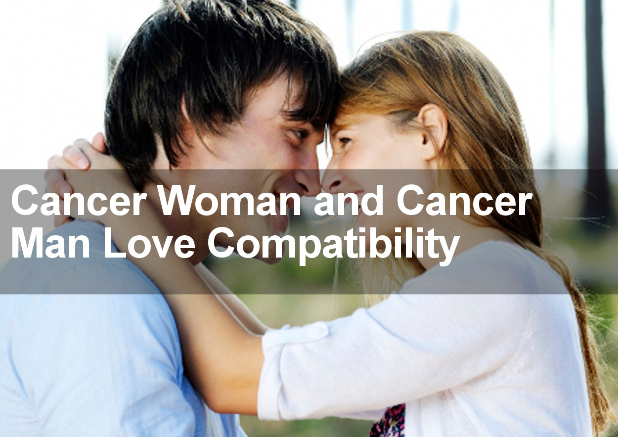 Woman Cancer Marriage Man Compatibility Cancer And