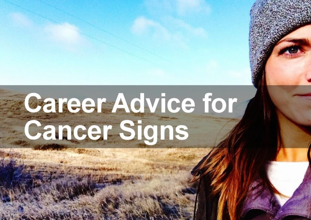 Career Advice for Cancer Signs