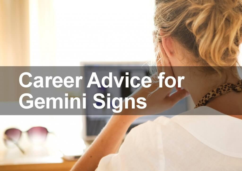 Career Advice for Gemini Signs