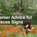 Career Advice for Pisces Signs