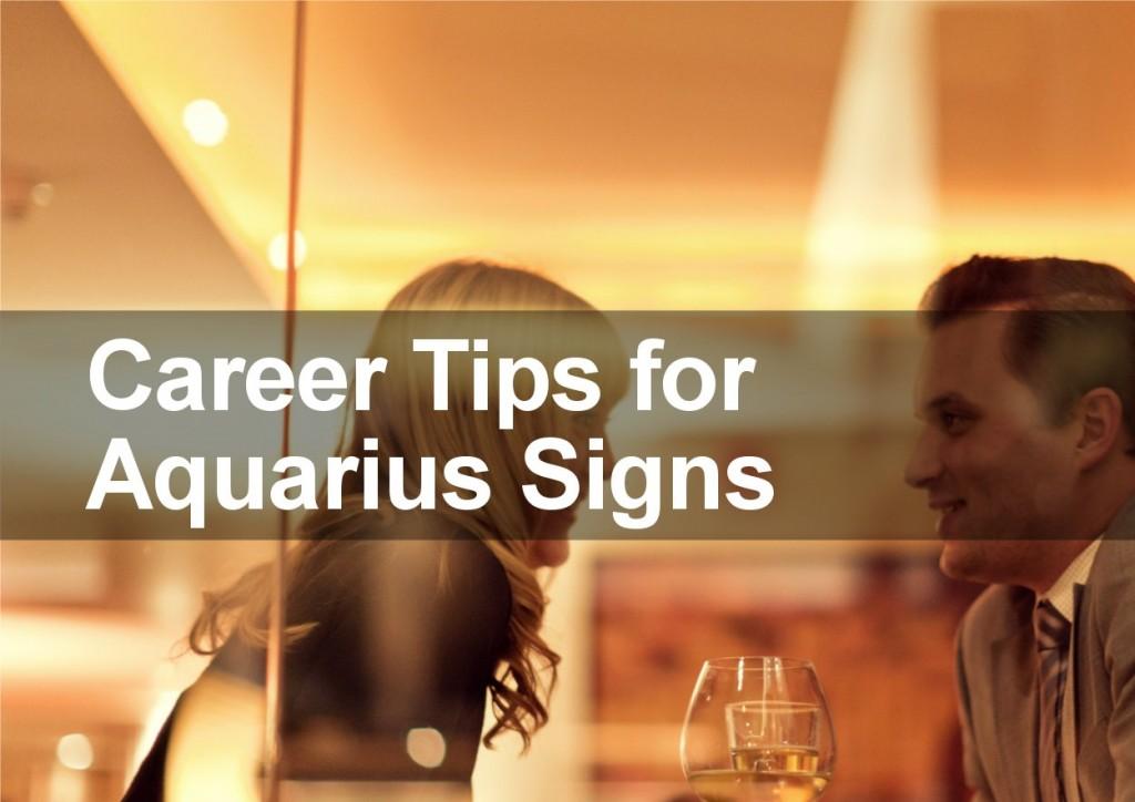 Career Tips for Aquarius Signs