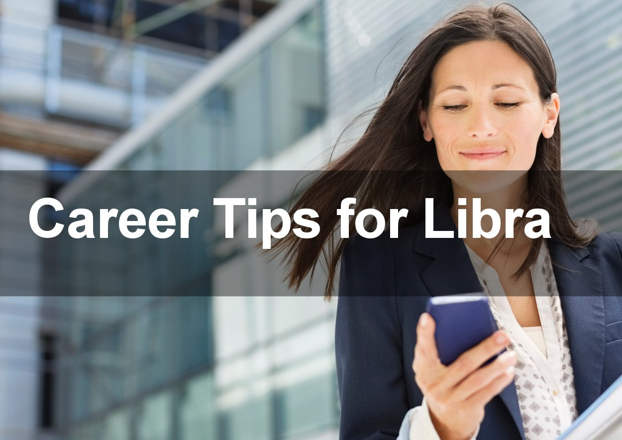 Career Tips for Libra