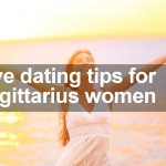 Five dating tips for Sagittarius women
