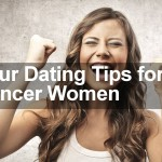 Four Dating Tips for Cancer Women