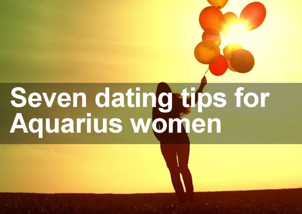Seven dating tips for Aquarius women
