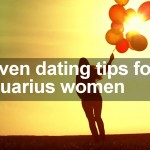Seven dating tips for Aquarius women