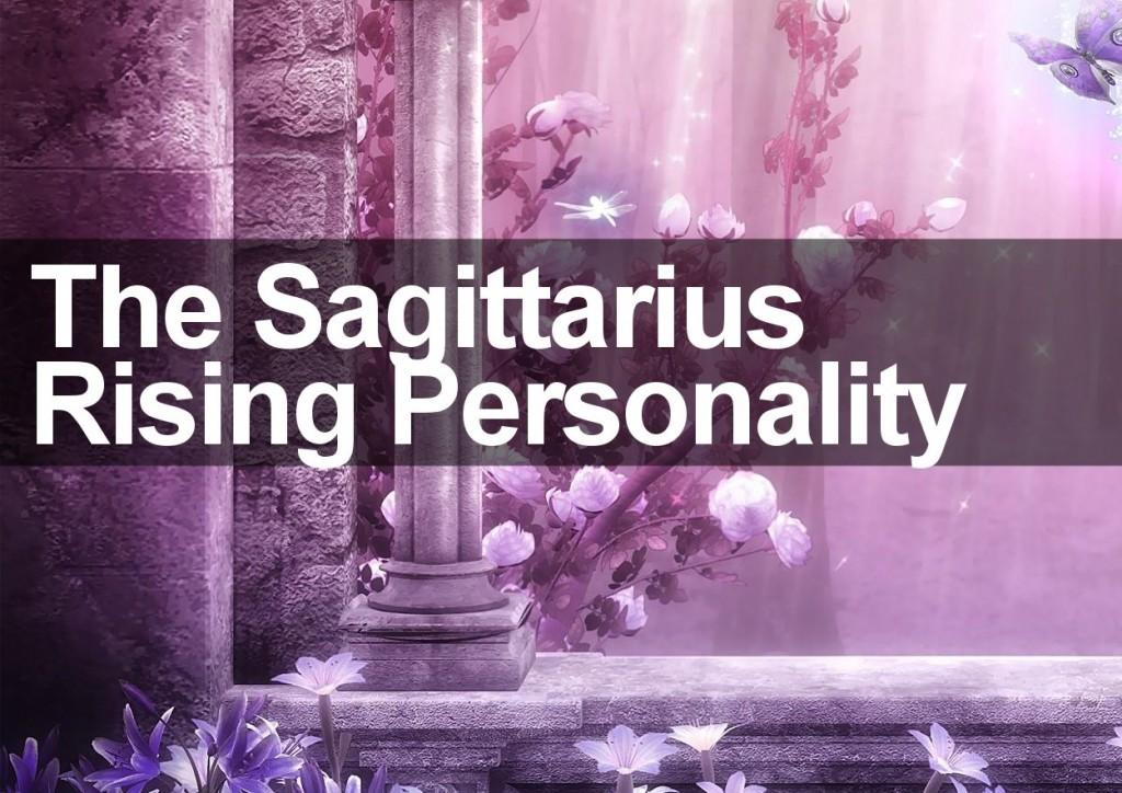 The Sagittarius Rising Personality