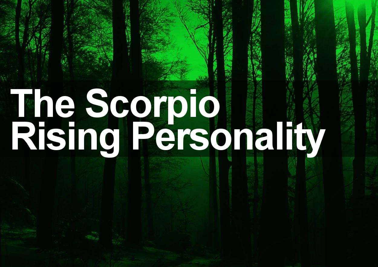 Scorpio rising and ascendant signs discover the truth the scorpio rising personality what does it really mean biocorpaavc