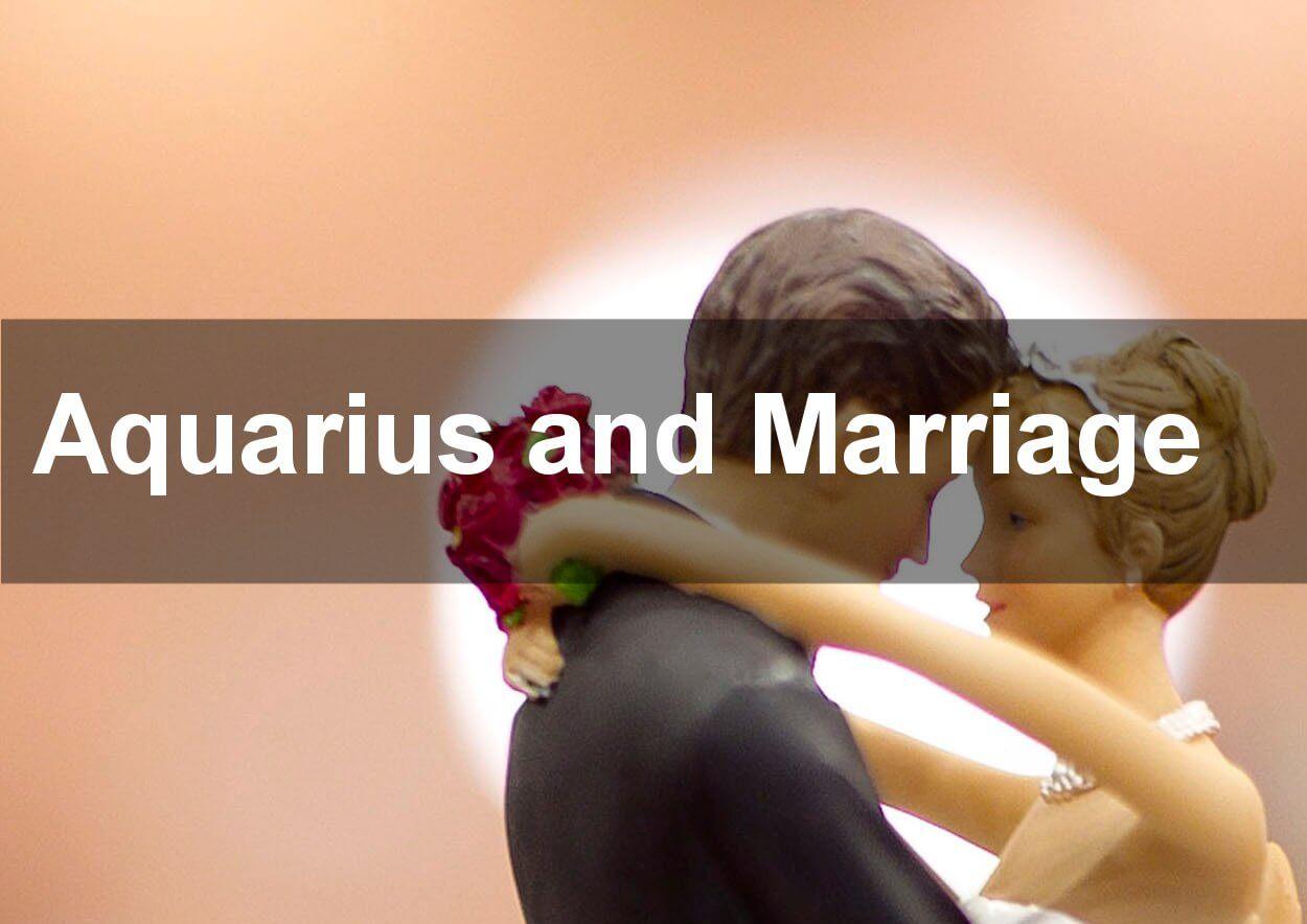 aquarius and marriage