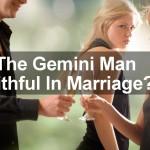 gemini man faithful