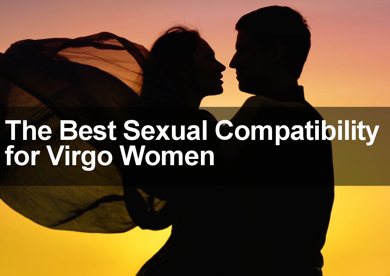 Woman With Virgo Who Is Compatible
