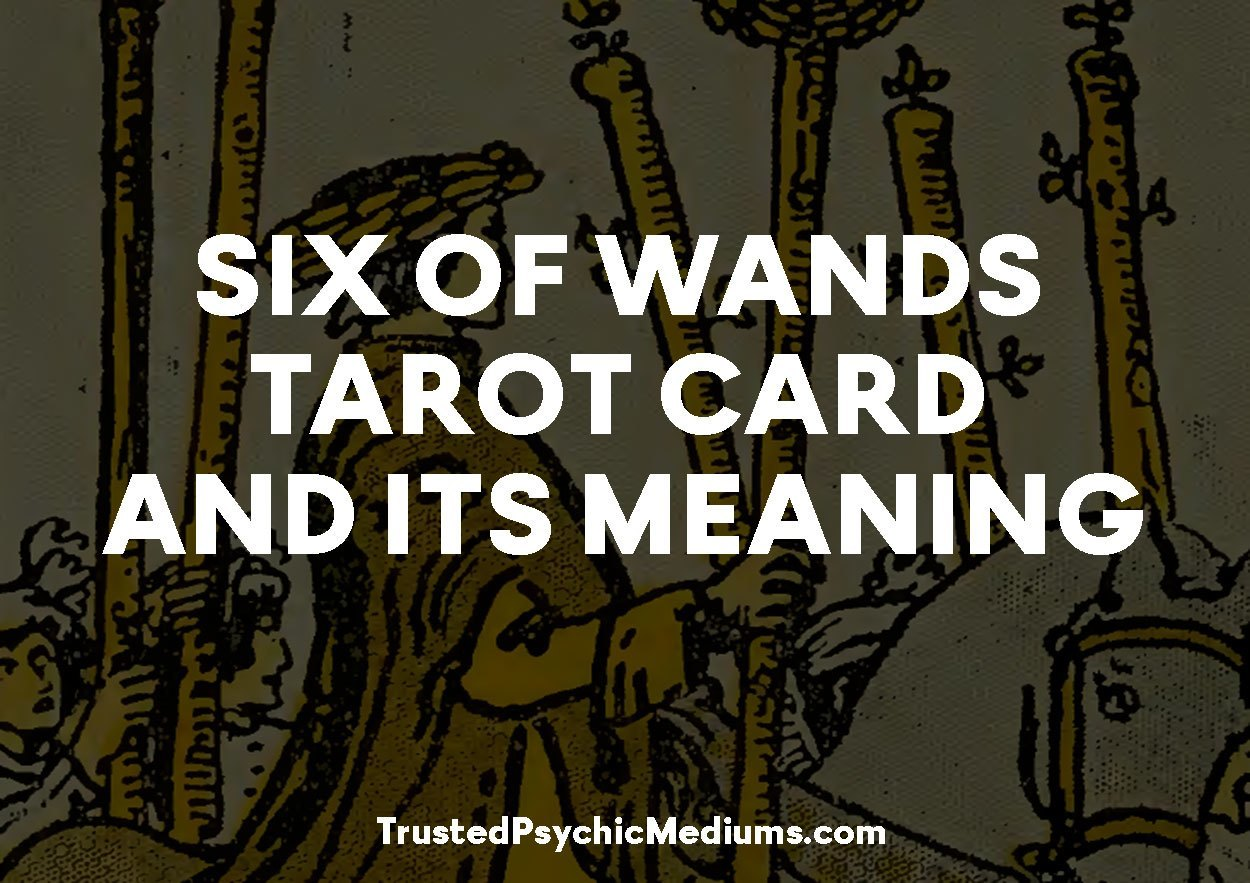 Six of Wands Tarot Card and its Meaning