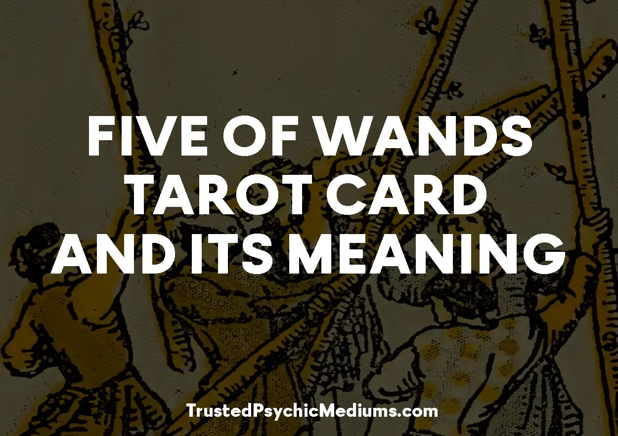 Five of Wands Tarot Card and its Meaning