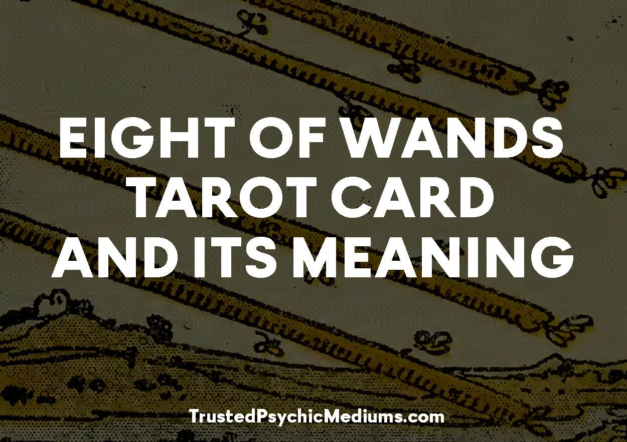 Eight of Wands Tarot Card and its Meaning