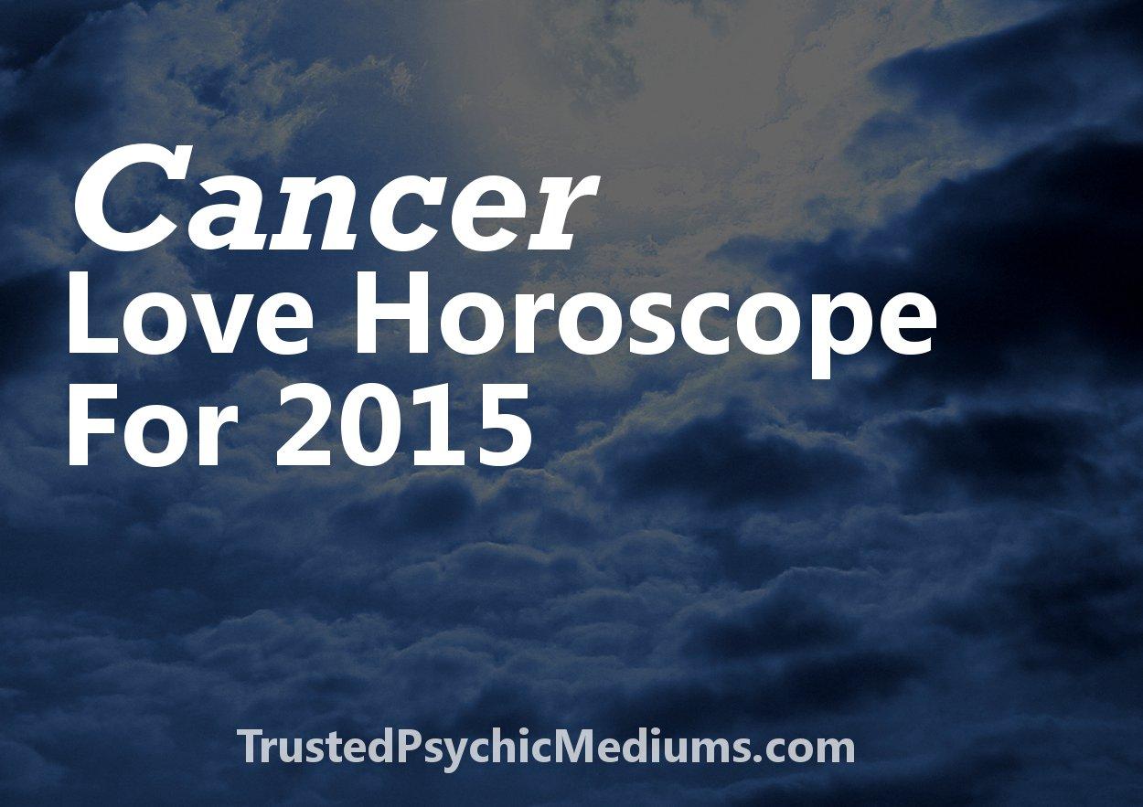 Cancer Love Horoscope 2015