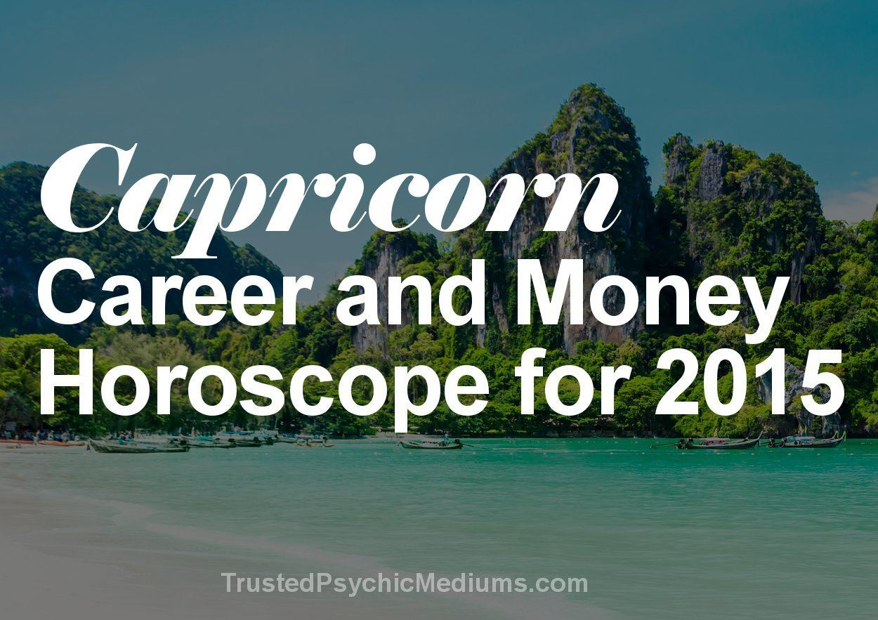 Capricorn Career and Money Horoscope 2015