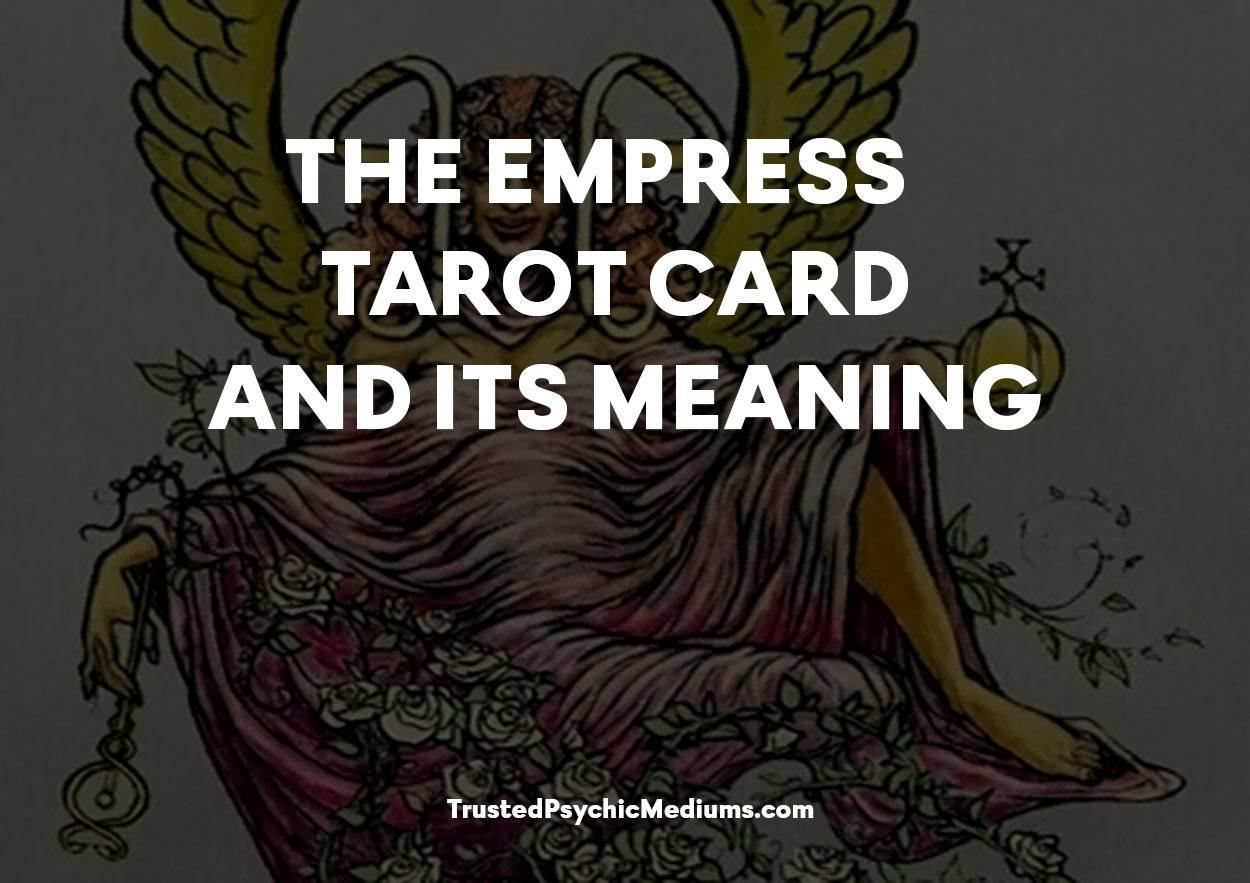 The Empress Tarot Card and its Meaning