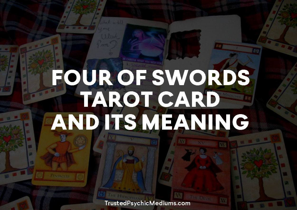 Four of Swords Tarot Card and its Meaning