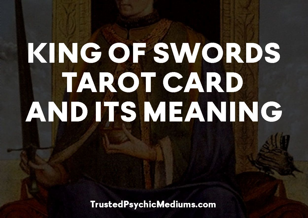 King of Swords Tarot Card and its Meaning
