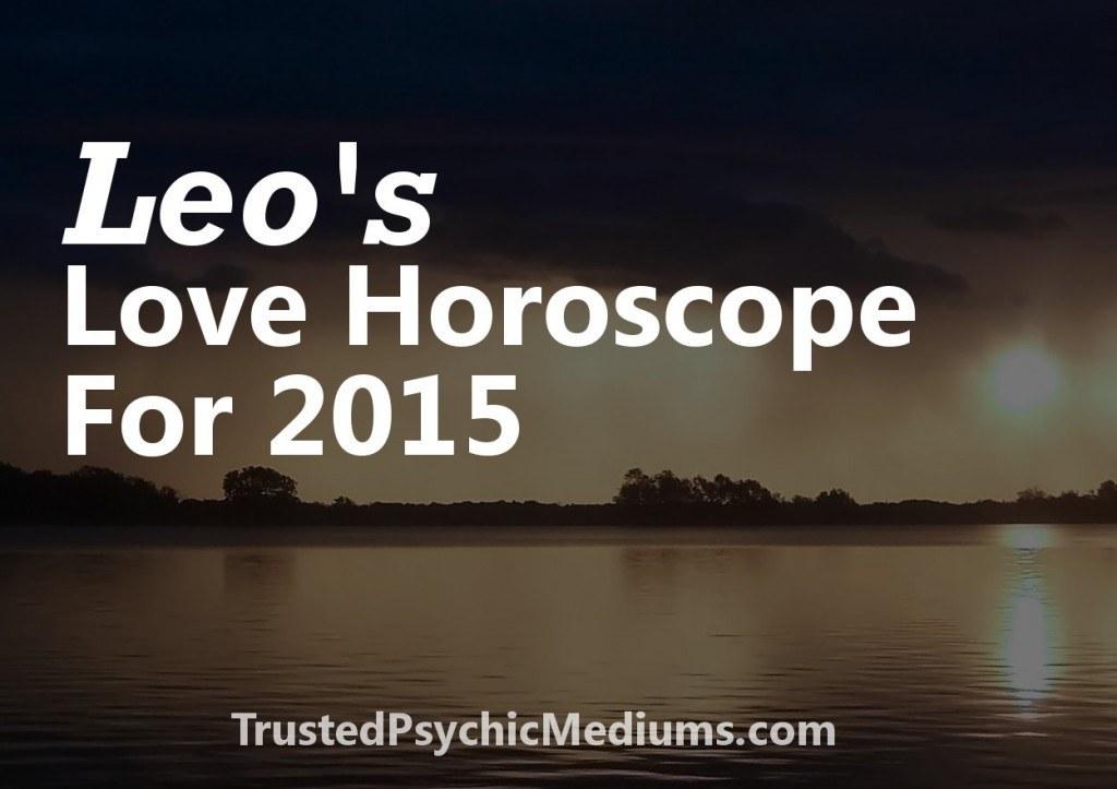 Leo Love Horoscope 2015
