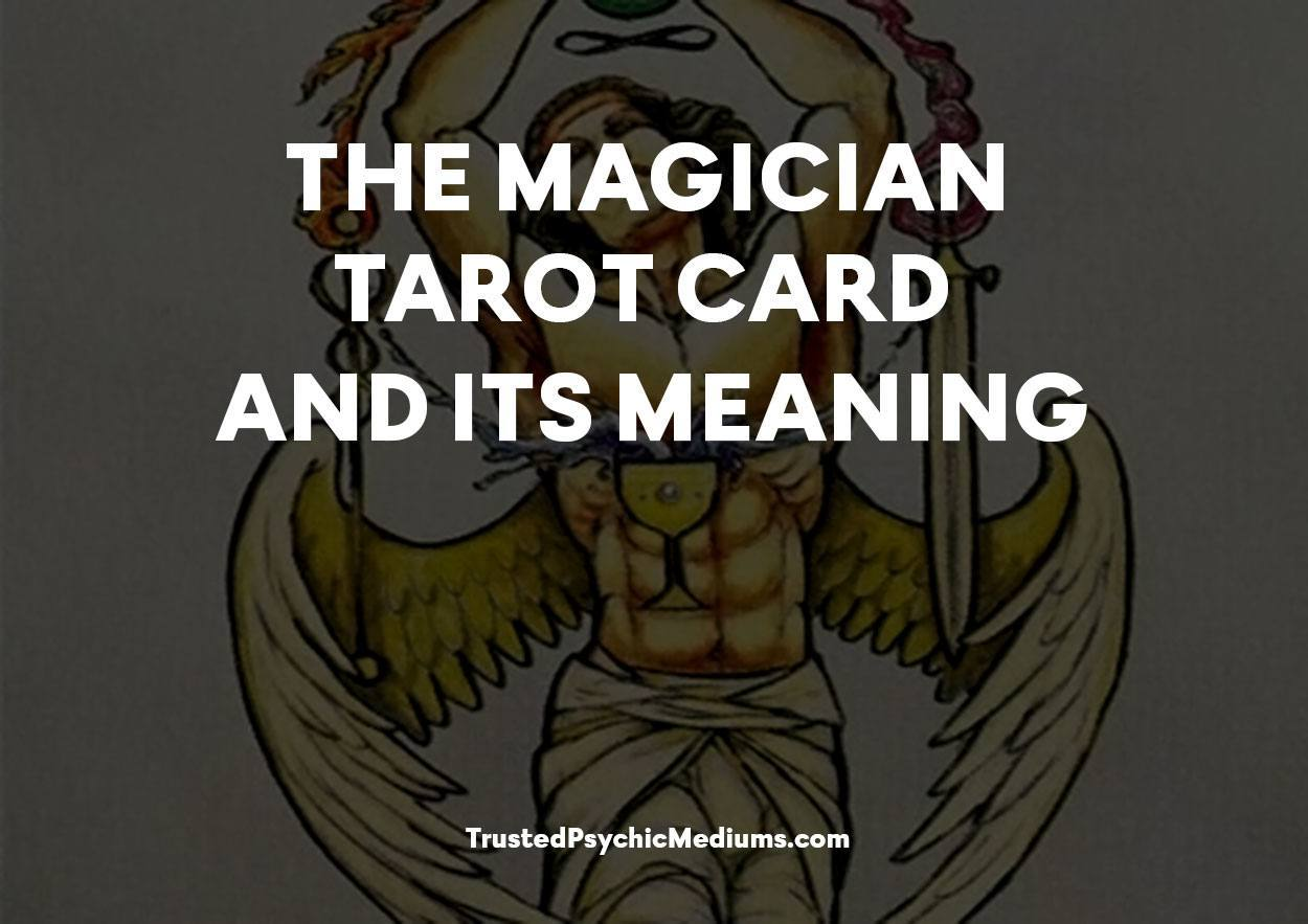 The Magician Tarot Card and its Meaning