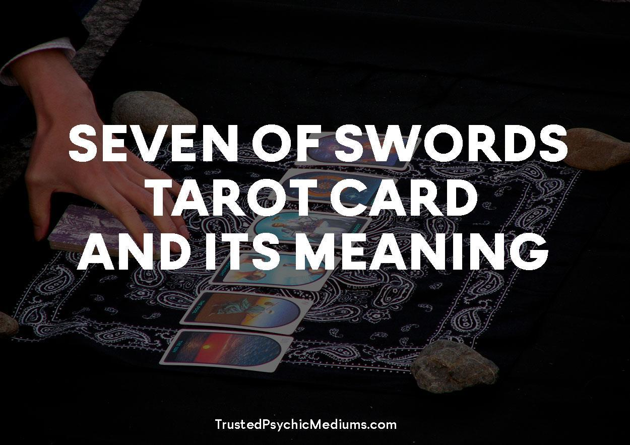 Seven of Swords Tarot Card and its Meaning