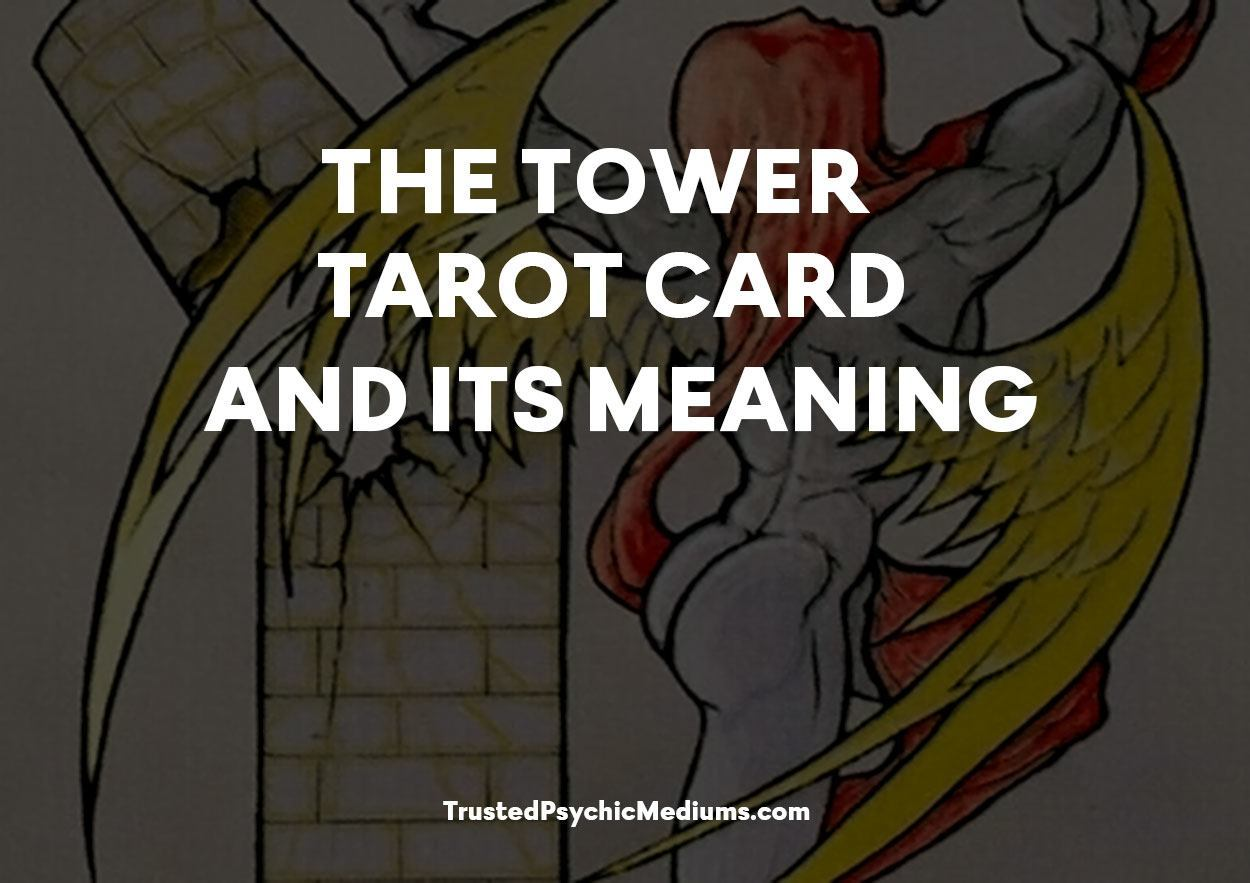 The Tower Tarot Card and its Meaning