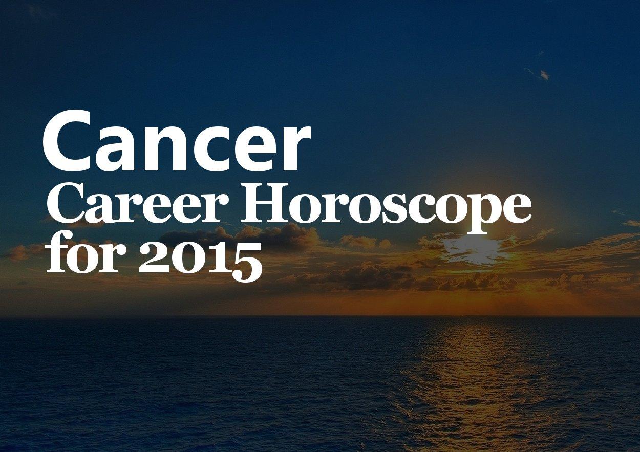 cancer career horoscope 2015