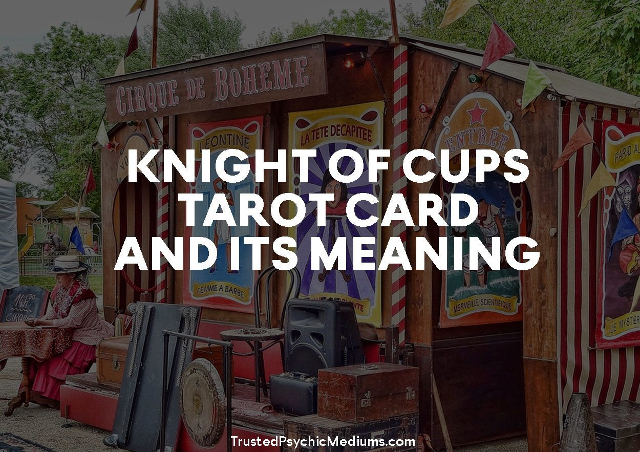 Knight of Cups Tarot Card and its Meaning