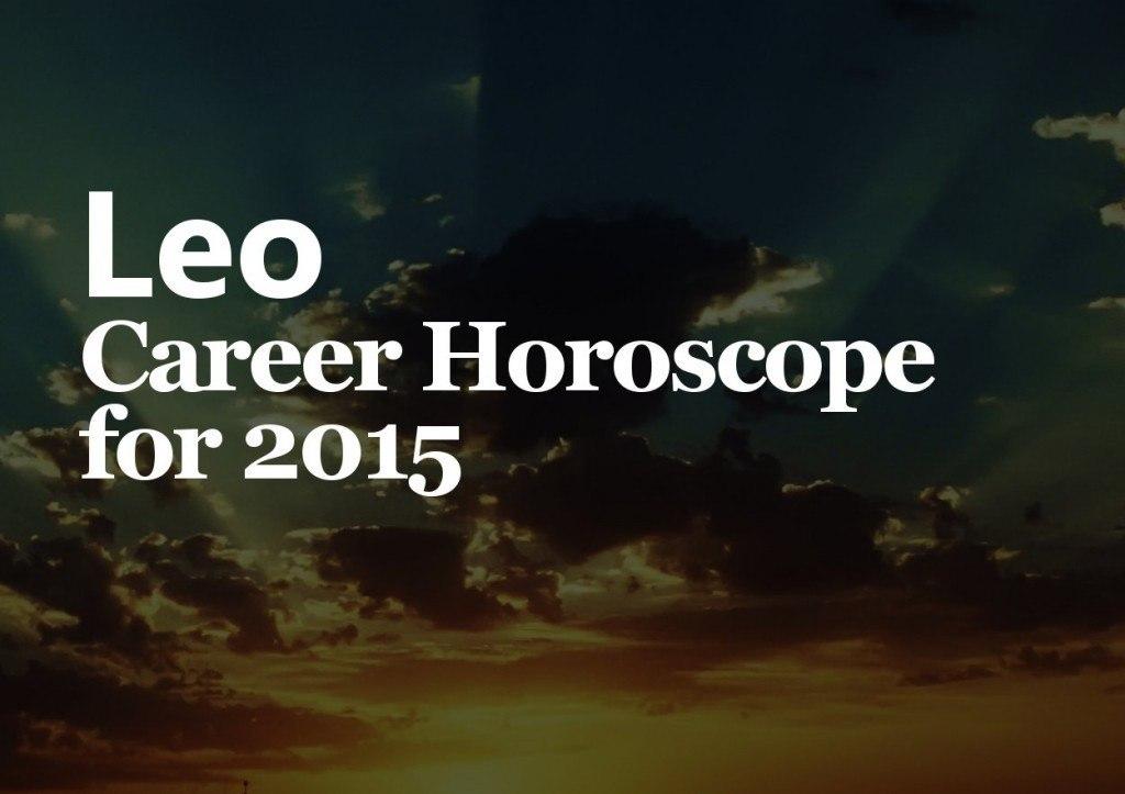 leo career horoscope 2015