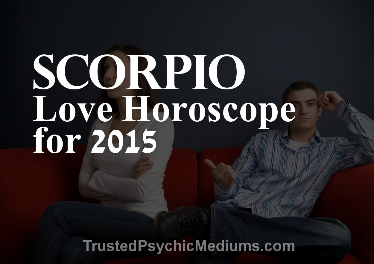scorpio love horoscope 2015