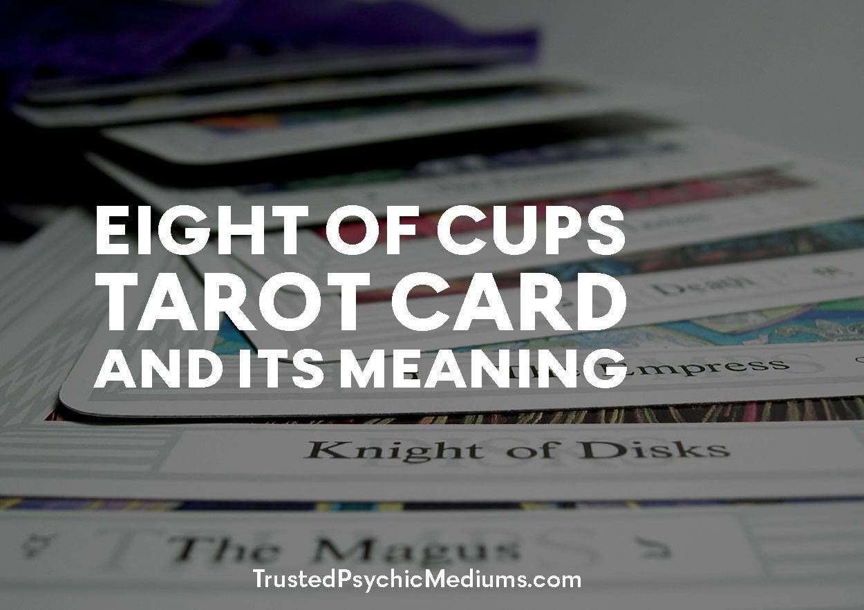Eight of Cups Tarot Card and its Meaning