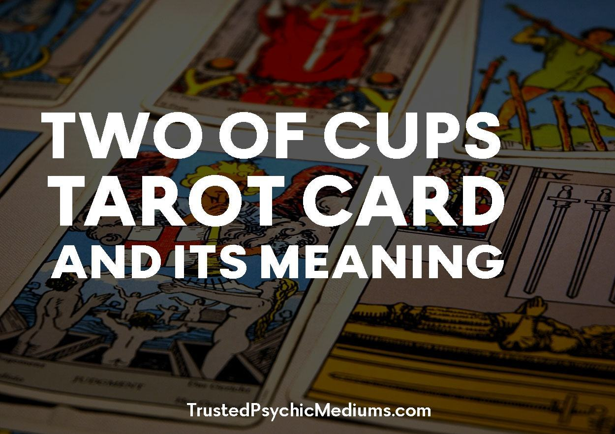 Two of Cups Tarot Card and its Meaning